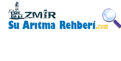 İzmir Su Arıtma Rehberi
